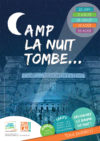 """CAMP LA NUIT TOMBE"" - Visite nocturne du Camp de la Transportation"