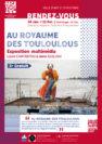 Au Royaume des Touloulous - Exposition multimédia de Laure Chatrefou et Anne Guillou au CIAP